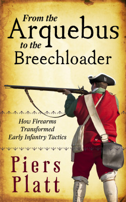 From the Arquebus to the Breechloader